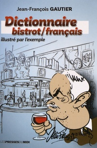 Dictionnaire bistrot-français illustré par lexemple.pdf