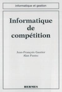 Jean-François Gautier - Informatique de compétition.