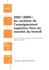 Jean-François Giret et Mickaële Molinari-Perrier - 2001-2004 : Les sortants de l'enseignement supérieur face au marché du travail.