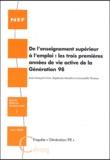 """Jean-François Giret et Stéphanie Moullet - De l'enseignement supérieur à l'emploi : les trois premières années de vie active de la génération 98 - Enquête """"génération 98""""."""