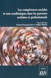 Jean-François Giret et Sophie Morlaix - Les compétences sociales et non académiques dans les parcours scolaires et professionnels.