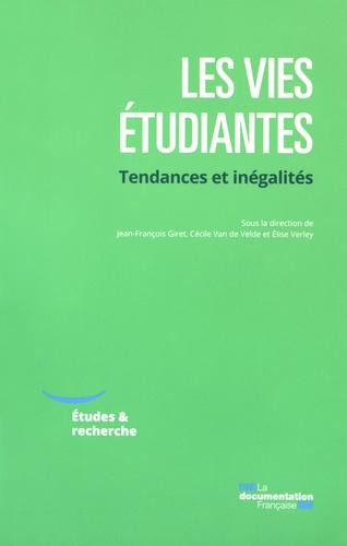 Jean-François Giret et Cécile Van de Velde - Les vies étudiantes - Tendances et inégalités.