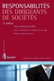 Jean-François Goffin et Grégory de Sauvage - Responsabilités des dirigeants de sociétés - 3e édition de l'ouvrage d'Olivier Ralet.