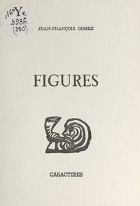 Jean-François Gomez et Bruno Durocher - Figures.