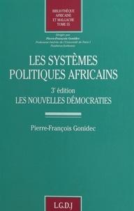 Jean-François Gonidec - Les systèmes politiques africains - Les nouvelles démocraties.