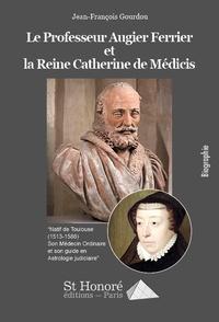 Openwetlab.it La reine Catherine de Médicis et le professeur Augier Ferrier Image
