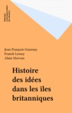 Jean-François Gournay et  Diver - Histoire des idées dans les îles Britanniques.