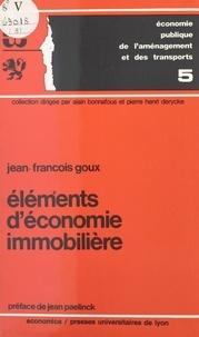 Jean-François Goux - Éléments d'économie immobilière.