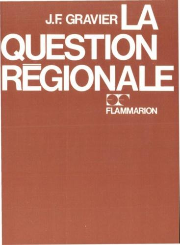 LA QUESTION REGIONALE