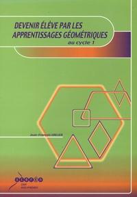 Jean-François Grelier - Devenir élève par les apprentissages géométriques au cycle 1.