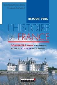 Jean-François Guédon et Dominique Demont - L'histoire de France.