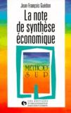Jean-François Guédon - La note de synthèse économique.