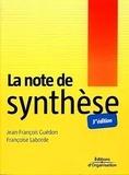 Jean-François Guédon et Françoise Laborde - La note de synthèse.