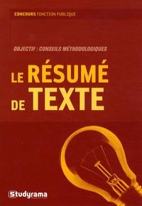 Jean-François Guédon et Brigitte Sintsimon - Le resumé de texte.