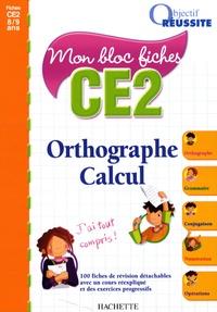 Jean-François Guinet et Andrès Cardenas - Orthographe Calcul CE2 - Mon bloc fiches.