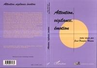 Jean-François Hamon et Jean-François Blondel - Attention, vigilance, émotion.