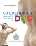 Jean-François Harvey - 80 exercices pour en finir avec le mal de dos - L'entraînement spinal. 1 DVD