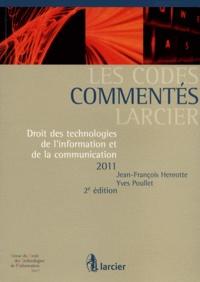 Jean-François Henrotte et Yves Poullet - Droit des technologies de l'information et de la communication 2011.