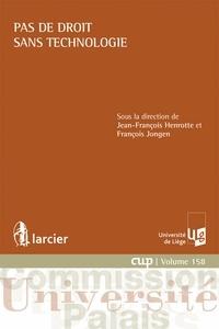 Jean-François Henrotte - Pas de droit sans technologie.