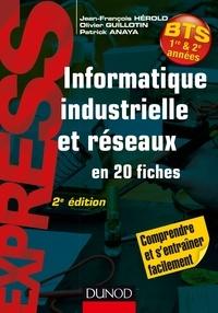 Jean-François Hérold et Olivier Guillotin - Informatique industrielle et réseaux -2e éd. - en 20 fiches.