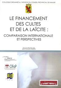Jean-François Husson - Le financement des cultes et de la laïcité : comparaison internationale et perspectives.