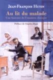 Jean-François Hutin - Au lit du malade - Une histoire de l'examen clinique.