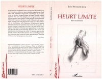 Jean-François Jacq - Heurt limite - recit incantatoire.