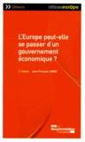 Jean-François Jamet - L'Europe peut-elle se passer d'un gouvernement économique ?.