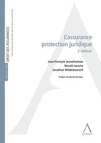 Jean-François Jeunehomme et Benoît Lecarte - L'assurance protection juridique.