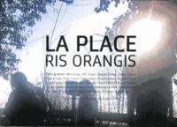 Jean-François Joly et Aude Tincelin - La Place Ris-Orangis.