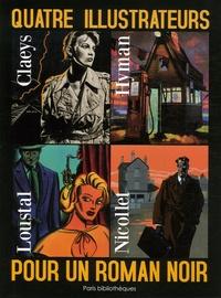 Jean-François Jung - Quatre illustrateurs pour un roman noir.
