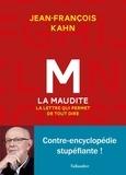 Jean-François Kahn - M la maudite - La lettre qui permet de tout dire.