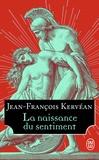 Jean-François Kervéan - La naissance du sentiment.
