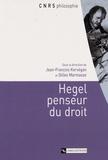 Jean-François Kervégan et Gilles Marmasse - Hegel penseur du droit.