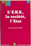 Jean-François Kesler - L'ENA, la société, l'État.