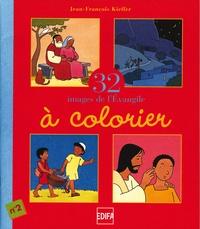 Jean-François Kieffer - 32 Images de l'Evangile à colorier - Tome 2.