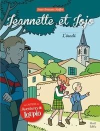 Jean-François Kieffer - Jeannette et Jojo Tome 2 : L'évadé.