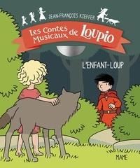 Jean-François Kieffer - L'enfant loup. 1 CD audio