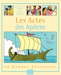 Jean-François Kieffer et Christine Ponsard - Les Actes des Apôtres - En bandes dessinées.