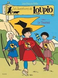 Les Aventures de Loupio Tome 4 - Jean-François Kieffer pdf epub