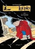 Jean-François Kieffer - Les Aventures de Loupio Tome 6 : La Caverne.
