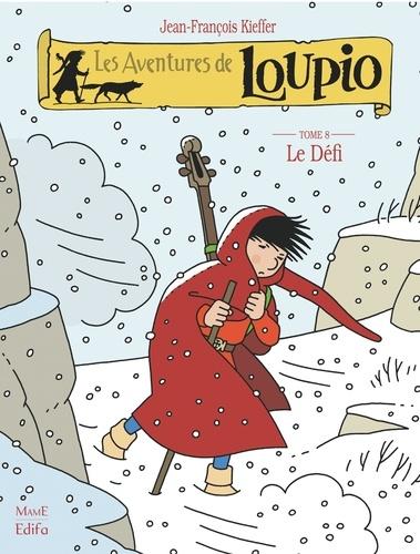 Les Aventures de Loupio Tome 8 - Le Défi - 9782728914487 - 4,99 €