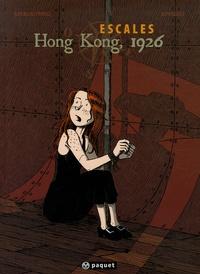 Jean-François Kierkowski et  Ephrem - Escales Tome 2 : Hong Kong, 1926.
