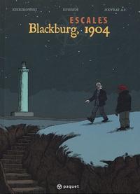 Jean-François Kierzkowski et Mathieu Ephrem - Escales  : Blackburg, 1904.