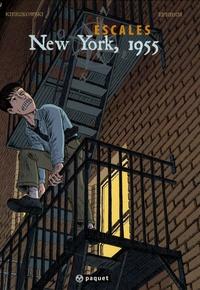 Jean-François Kierzkowski et Mathieu Ephrem - Escales Tome 3 : New York, 1955.