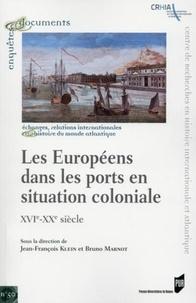 Les Européens dans les ports en situation coloniale - XVIe-XXe siècle.pdf