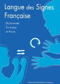 Jean-François Labes - Langue des signes française - Dictionnaire technique de poche.