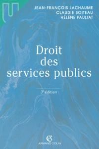 Jean-François Lachaume et Claudie Boiteau - Droit des services publics.