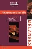 Jean-François Lachaume - Variations autour du droit public - Mélanges en l'honneur de Christian Debouy.