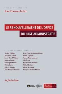 Rhonealpesinfo.fr Le renouvellement de l'office du juge administratif Image
